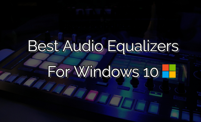free graphic equalizer for windows 10