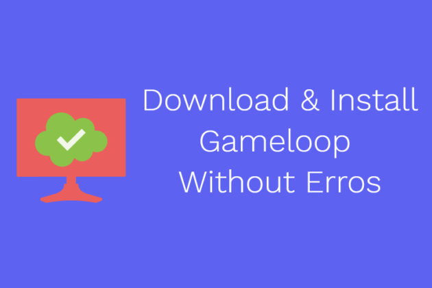 Gameloop download for pc